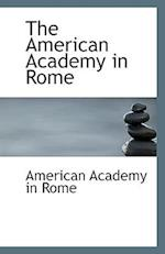 The American Academy in Rome