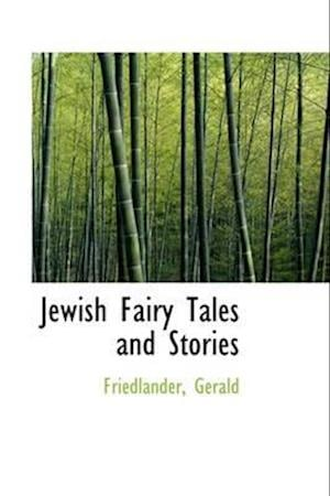 Jewish Fairy Tales and Stories