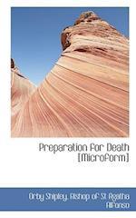 Preparation for Death [Microform] af Orby Shipley, Bishop of St Agatha Alfonso