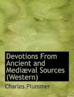 Devotions from Ancient and Medi Val Sources (Western)