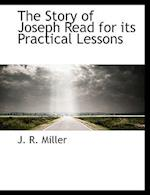 The Story of Joseph Read for Its Practical Lessons af J. R. Miller