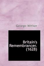 Britain's Remembrancer. (1628) af George Wither