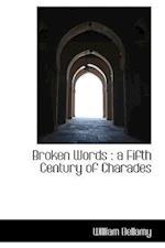 Broken Words af William Bellamy