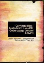 Calvinstudien af Reformierte Gemeinde Elberfeld, Josef Bohatec