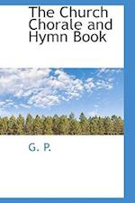The Church Chorale and Hymn Book af G. P.