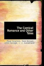 The Comical Romance and Other Tales af John Savage, Tom Brown, Paul Scarron