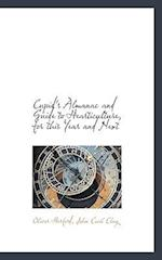 Cupid's Almanac and Guide to Hearticulture, for This Year and Next af Oliver Herford, John Cecil Clay