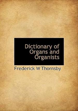 Dictionary of Organs and Organists