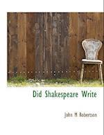 Did Shakespeare Write