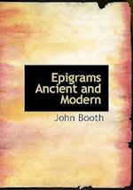 Epigrams Ancient and Modern af John Booth