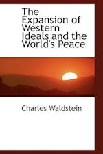 The Expansion of Western Ideals and the World's Peace