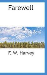 Farewell af F. W. Harvey