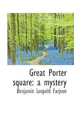 Great Porter Square af Benjamin Leopold Farjeon, B. L. Farjeon