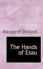 The Hands of Esau af Margaret Deland