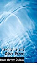Hawthorne and Other Poems