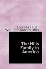 The Hills Family in America af William Sanford Hills, Thomas Hills