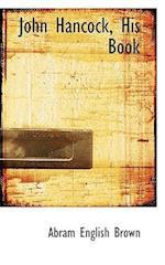 John Hancock, His Book