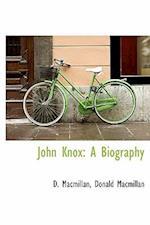 John Knox af D. Macmillan, Donald Macmillan