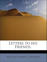 Letters to His Friends.