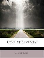 Love at Seventy af Albert Ross
