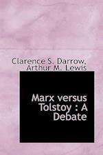 Marx Versus Tolstoy