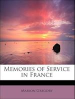 Memories of Service in France af Marion Gregory