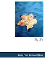 My Life af Rosamond Gilder, Emma Calve