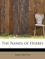 The Names of Herbes af James Britten