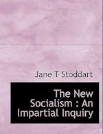 The New Socialism af Jane T. Stoddart