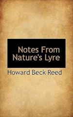 Notes from Nature's Lyre af Howard Beck Reed