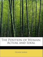 The Position of Woman; Actual and Ideal