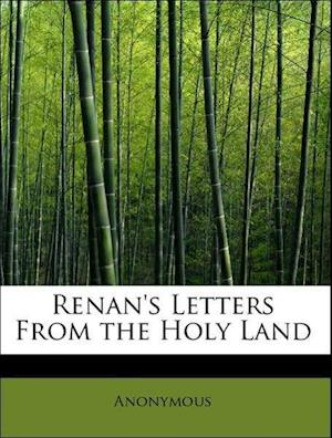 Renan's Letters From the Holy Land