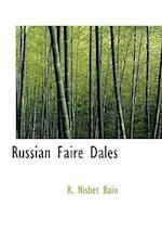 Russian Faire Dales af R. Nisbet Bain