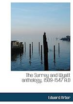 The Surrey and Wyatt Anthology, 1509-1547 A.D af Edward Arber