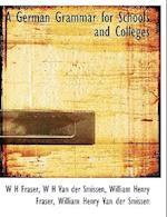 A German Grammar for Schools and Colleges af William Henry Fraser, W. H. Van Der Smissen, W. H. Fraser