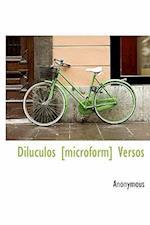 Diluculos [Microform] Versos