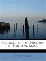 Abstract of the History of Hudson, Mass