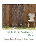 The Battle of Marathon af H. Buxton Forman, Elizabeth Barrett Browning