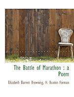 The Battle of Marathon : a Poem