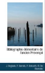 Bibliographie élémentaire de l'ancien Provençal af P. Rokseth, J. Anglade, P. Barnils