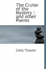 The Cruise of the Mystery af Celia Thaxter