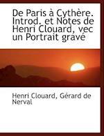 De Paris à Cythère. Introd. et Notes de Henri Clouard, vec un Portrait grav