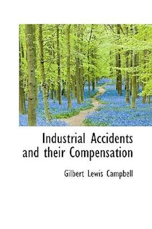 Industrial Accidents and Their Compensation