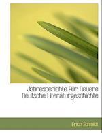 Jahresberichte Fur Neuere Deutsche Literaturgeschichte af Erich Schmidt