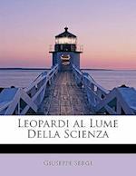 Leopardi Al Lume Della Scienza