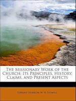 The Missionary Work of the Church af W. H. Stowell, Edward Storrow