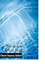 Our Modern Debt to Israel af Edward Chauncey Baldwin