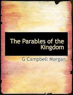 The Parables of the Kingdom af G. Campbell Morgan