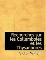 Recherches Sur Les Collemboles Et Les Thysanoures af Victor Willem