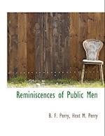 Reminiscences of Public Men